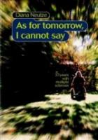 as for tomorrow, I cannot say