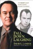 Fall Down Laughing by David Lander